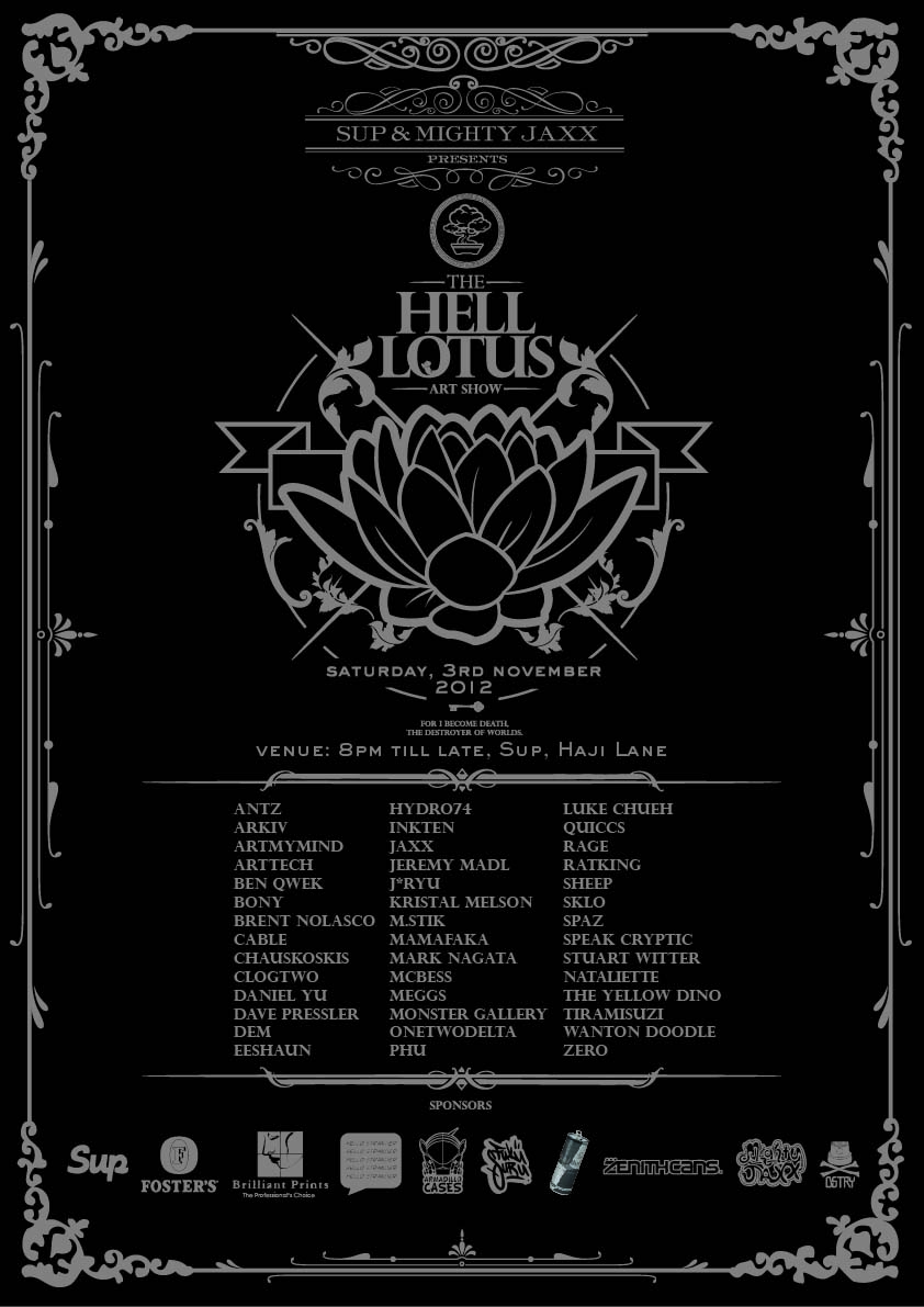 Hell Lotus, 3rd November 2012 at Sup Clothing (Haji Lane)